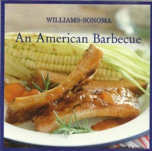 Various Artists - Williams-Sonoma: An American Barbecue: A ...