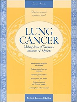 Lung Cancer: Making Sense of Diagnosis, Treatment, and ...