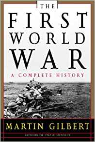 Amazon.com: The First World War: A Complete History ...