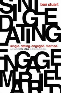 Single, ​Dating, Engaged, Married