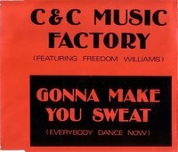 Gonna Make ​You Sweat (Everybody Dance Now)​