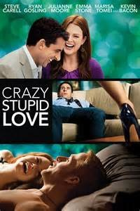 Crazy, Stupid, ​Love​