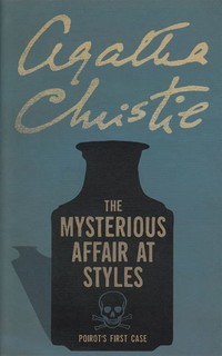 The ​Mysterious Affair at Styles​