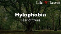 Hylophobia- Fear of Trees