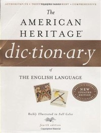 The American ​Heritage Dictionary of the English Language​