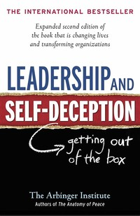 Leadership ​and Self Deception​