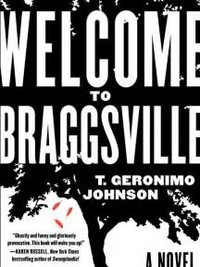 Welcome to ​Braggsville: A Novel​