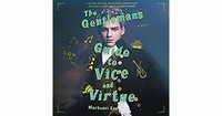 The ​Gentleman's Guide to Vice and Virtue​
