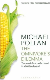 The ​Omnivore's Dilemma​