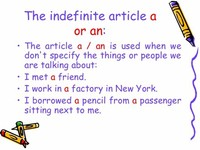The Indefinite Article [a and an]