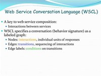 Web Services Conversation Language (WSCL)