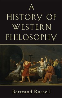 A History of ​Western Philosophy​