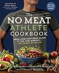 The No Meat ​Athlete Cookbook