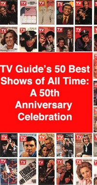TV Guide's 50 ​Greatest TV Shows of All Time​