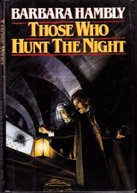 Those Who ​Hunt the Night​
