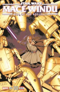 Star Wars: ​Jedi of the Republic - Mace Windu​