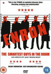 Enron: The ​Smartest Guys in the Room​