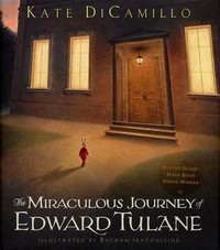 The ​Miraculous Journey of Edward Tulane​