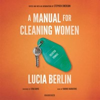 A Manual for ​Cleaning Women: Selected Stories​