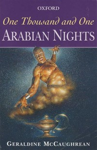 One Thousand and One Nights (Various Authors, 8th-18th Centuries)