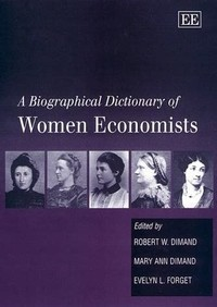 A ​Biographical Dictionary of Women Economists​