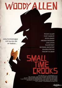 Small Time ​Crooks​