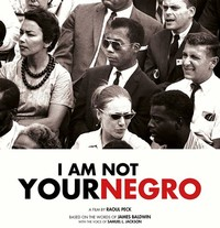 I Am Not Your ​Negro​