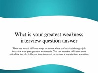 Your Greatest Weakness?