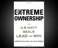 Extreme ​Ownership: How U.S. Navy SEALs Lead and Win​