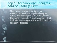 STEP 1: LISTEN AND ACKNOWLEDGE