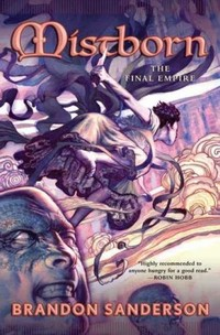 Mistborn: The ​Final Empire​
