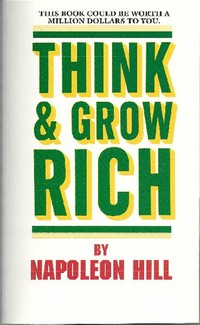 Think and ​Grow Rich​