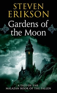 Gardens of ​the Moon​