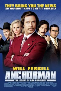 Anchorman: ​The Legend of Ron Burgundy​