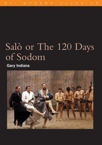 Salò, or the ​120 Days of Sodom​
