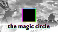 The Magic ​Circle​