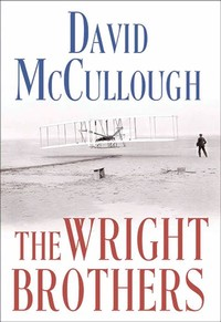 The Wright ​Brothers​