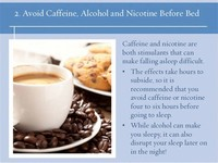 Avoid Caffeine, Alcohol, and Nicotine