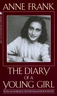 The Diary of a ​Young Girl​