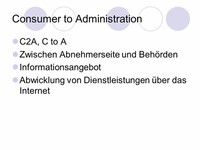 Consumer-to-Administration (C2A)