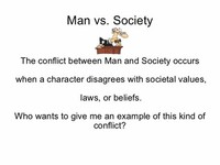 Conflict 2 Man Versus Society