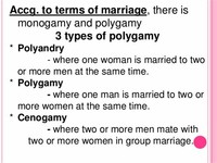 Polygamy: Three Types are Recognized:
