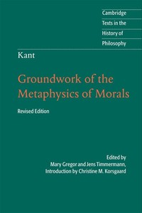 Groundwork ​of the Metaphysic of Morals​