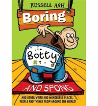 Boring, Botty ​and Spong​