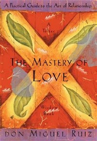 The Mastery ​of Love​