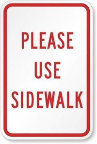 Always Use Sidewalks