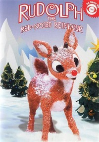 Rudolph the ​Red-Nosed Reindeer​