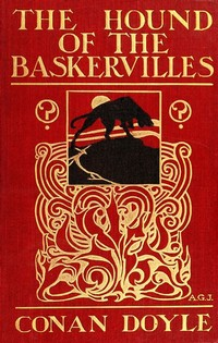 The Hound of ​the Baskervilles​