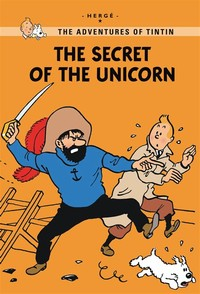 The ​Adventures of Tintin: The Secret of the Unicorn​