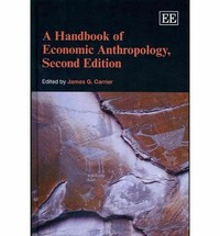 A Handbook ​of Economic Anthropology​